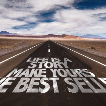 Life Is A Story Make Yours The Best Seller written on desert road
